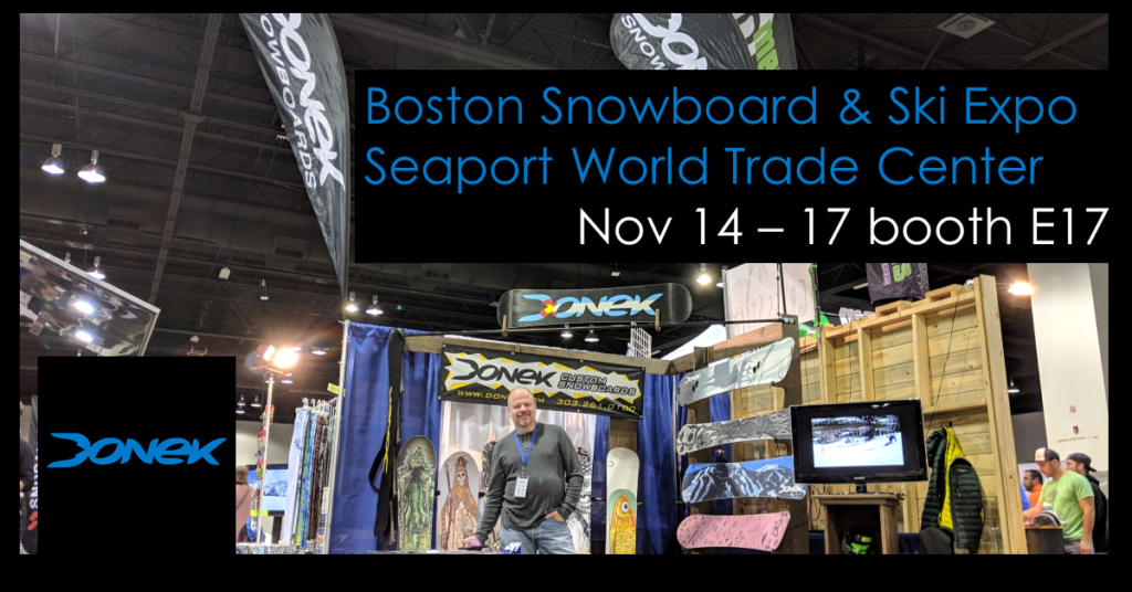 Donek Custom Snowboards at the Boston Snowboard and Ski Show